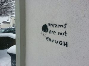 street-art-germany-dreams-are-not-enough